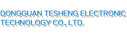 Dongguan TeSheng Electronic Technology Co., Ltd.